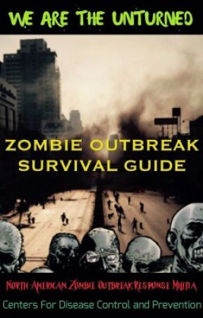 Zombie Outbreak Survival Guide  by War-Stories