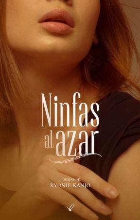 Ninfas Al Azar by kyoniekanjo