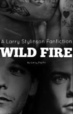 Wild Fire || Larry MPreg by larry_psycho