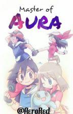 Master of Aura (Ash x May) by AeroRed