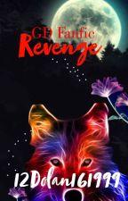 Revenge : Grayson Dolan Vampire Story by 12Dolan161999