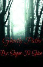Ghostly Paths by Sugar-N-Spice