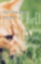AirClan short stories by CatsOfAirClan