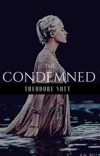 The Condemned |Theodore Nott| by kmbell92