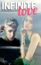 Infinite Love (Justin Bieber FF) by __eftb