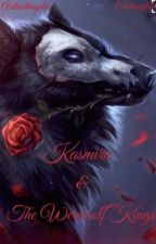 Kasmira & the Werewolf Kings by authorthayden