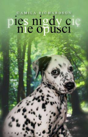 Pies - nigdy cię nie opuści by Natdley