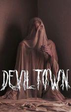 Devil Town                                             j o s h l e r  by spookyangelo