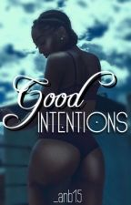 Good Intentions by _anb15