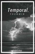 Temporal. | yoonmin one-shot by SmileGirlhdz