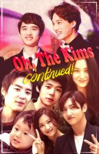 Oh, The Kims Continued (Kaisoo One Shots/Drabbles) by JJblueotter