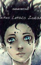 Exitus Letalis zodiak by Tokuro_xD