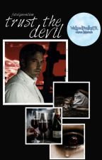 Trust The Devil || Bruce Wayne by ilkimonedirection