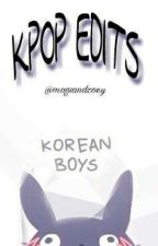 KPOP EDITS!!!! by magsandzoey