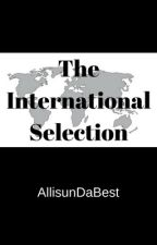 International Selection by AllisunDaBest