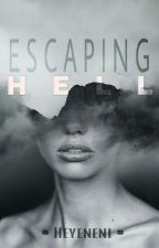 Escaping Hell by heyeneni