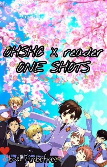 OHSHC x reader One Shots! (COMPLETE) - Make•Me•Free - Wattpad