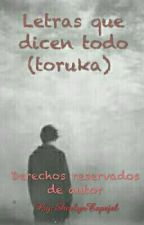 Las letras que dicen todo (toruka) by SherlynEspejel