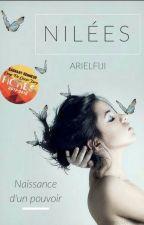 Nilées : Naissance d'un pouvoir by ArielFiji
