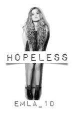 Hopeless. HS by EmLa_1D