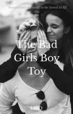 The Bad Girls Boy Toy by StrawberryLiro