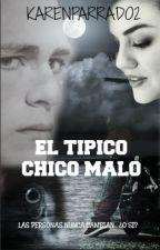 EL TIPÍCO CHICO MALO by KarenParrado2