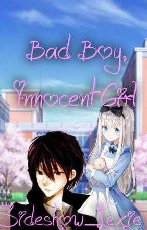 Bad Boy, Innocent Girl by Sideshow_Lexie