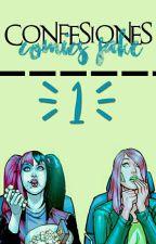 【✹Confesiones✹】  by ComicsFakeUnity