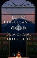 Lendo e Divulgando - Guia oficial do Projeto by LendoeDivulgando
