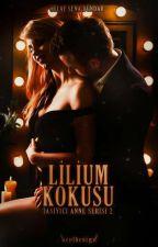 Lilium Kokusu | Taşıyıcı Anne Serisi 2 | by -BuzlarKralicesi
