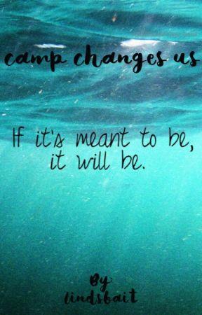 camp changes us •mfz• jvo• by lindsbait