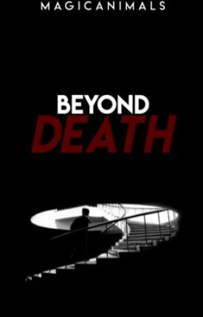 Beyond Death by MagicAnimals