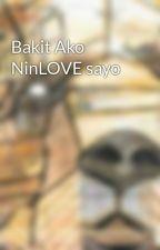 Bakit Ako NinLOVE sayo by JhamMorallos