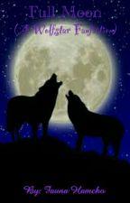 Full Moon    A Wolfstar Fanfiction by IntenseLesbian