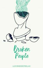 Broken People by Lloviendoestrellas