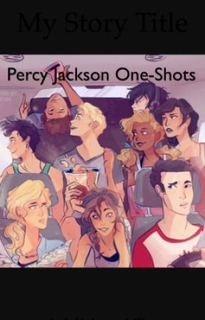 Percy Jackson One-Shots by daughterof_fandoms