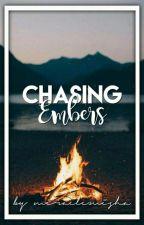 Chasing Embers // Dan Howell x Reader by miraclemisha