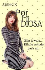 Por Mi Diosa by GilleCR