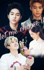 Let Me Choose It by parktaecho