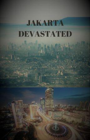 Jakarta Devastated by TegarHidayatullah