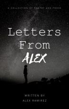 Letters From Alex by TumblrUserAlex
