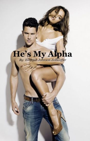 He's My Alpha (First Book)