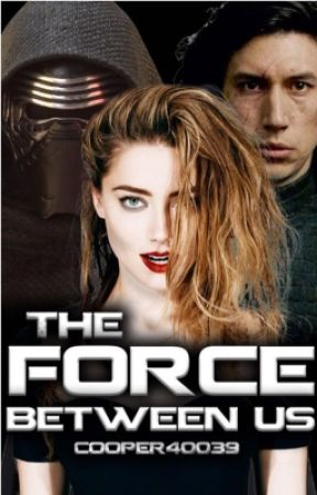 The Force Between Us by cooper40039