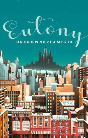 Eutony by UnknownDreamer13