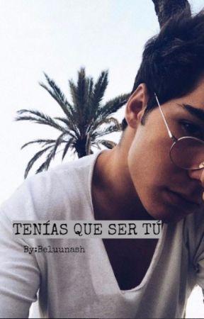 Tenías Que Ser Tú -Jesús Oviedo- by Beluunash