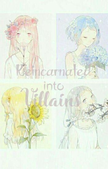 Reincarnated Into Villains.