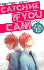 Catch Me If You Can! (AkashiXReader) by K-san-san