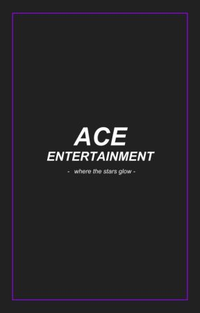 ACE Entertainment   Apply Fic   OPEN by ACE_Ent