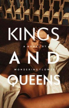 Kings and Queens by wonderingflower