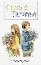 Cinta & Taruhan (End) by NurhidayahDyh